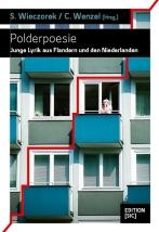 Stefan Wieczorek und Christoph Wenzel (Hrsg.): Polderpoesie. Junge Lyrik aus Flandern und den Niederlanden. [SIC], 2016. ISBN 9783981358742