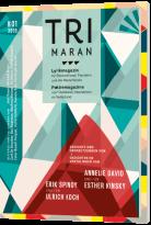 TRIMARAN. Lyrikmagazin für Deutschland, Flandern und die Niederlande | Poëziemagazine voor Duitsland, Vlaanderen en Nederland